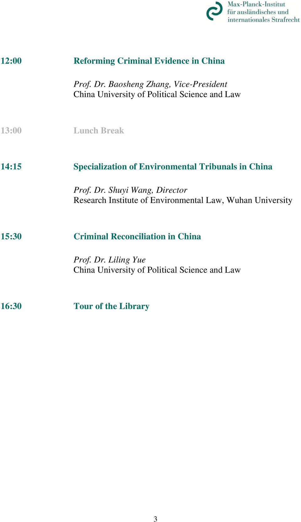 Specialization of Environmental Tribunals in China Prof. Dr.