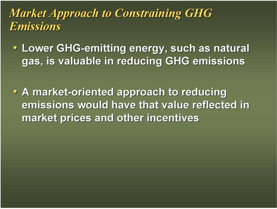 reducing GHG emissions A market-oriented approach to reducing
