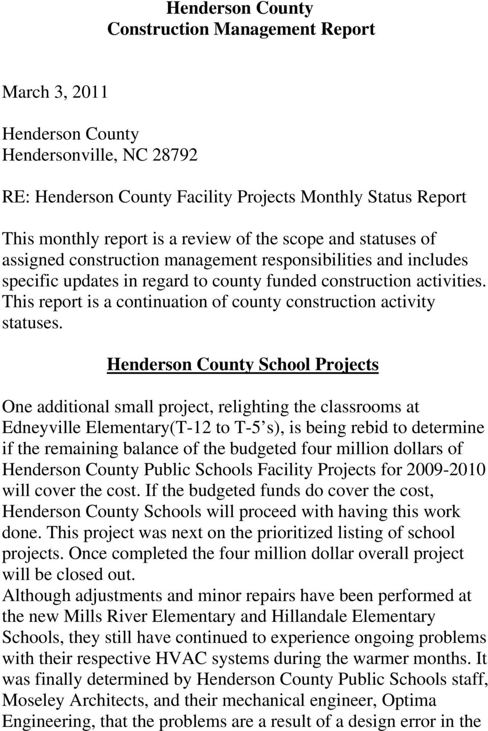 This report is a continuation of county construction activity statuses.