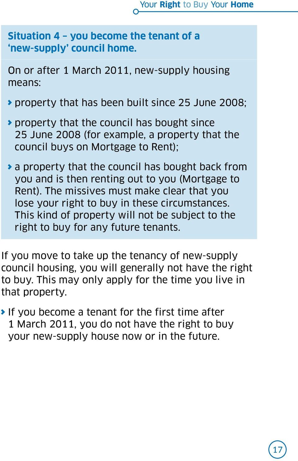 buys on Mortgage to Rent); a property that the council has bought back from you and is then renting out to you (Mortgage to Rent).