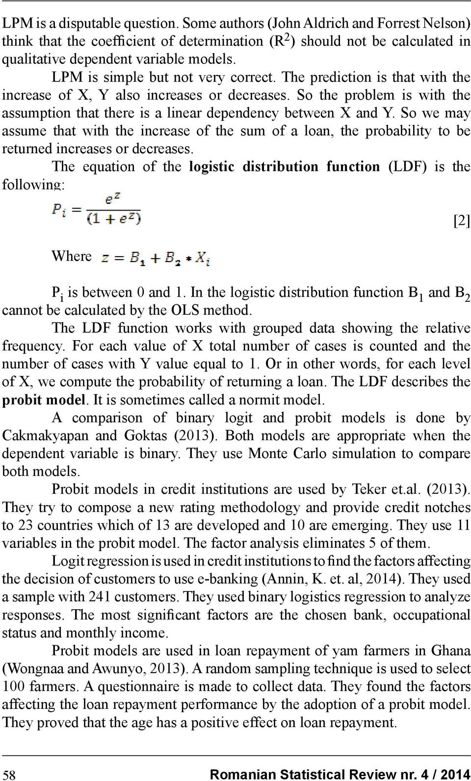 So the problem is with the assumption that there is a linear dependency between X and Y.