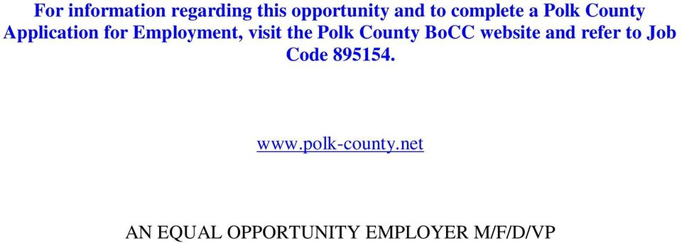 visit the Polk County BoCC website and refer to Job