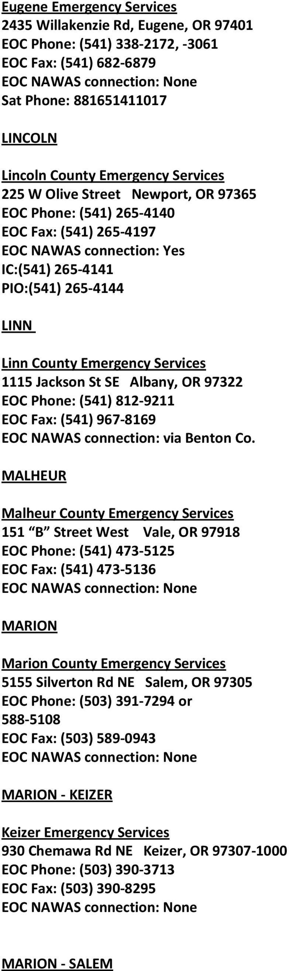 Albany, OR 97322 EOC Phone: (541) 812-9211 EOC Fax: (541) 967-8169 EOC NAWAS connection: via Benton Co.