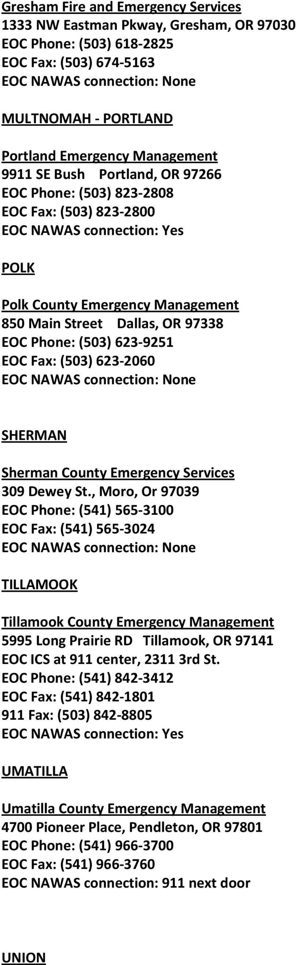 Fax: (503) 623-2060 SHERMAN Sherman County Emergency Services 309 Dewey St.