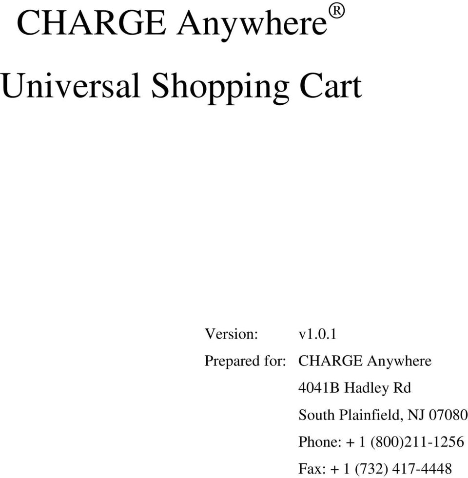1 Prepared for: CHARGE Anywhere 4041B Hadley