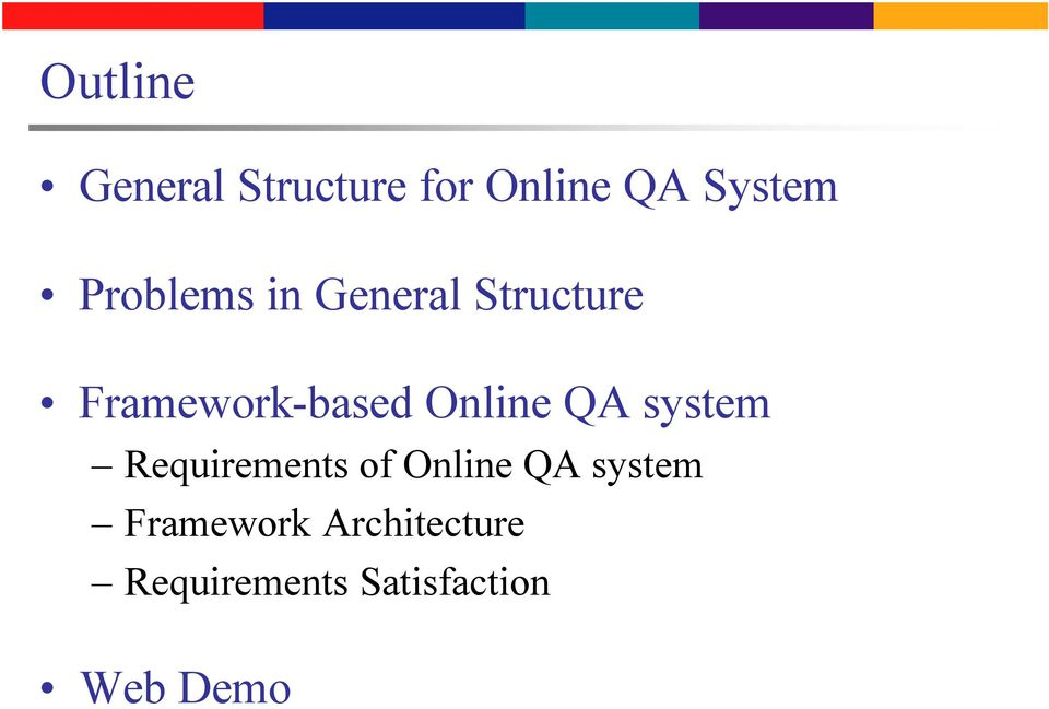 Online QA system Requirements of Online QA system