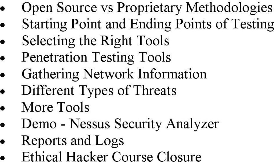 Gathering Network Information Different Types of Threats More Tools