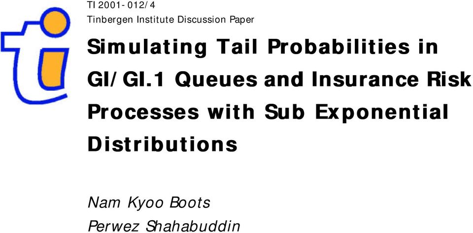 1 Queues and Insurance Risk Processes with Sub
