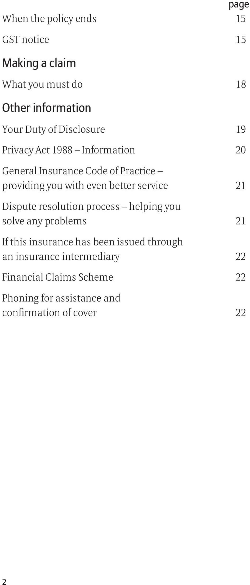 resolution process helping you solve any problems 21 If this insurance has been issued through an insurance intermediary