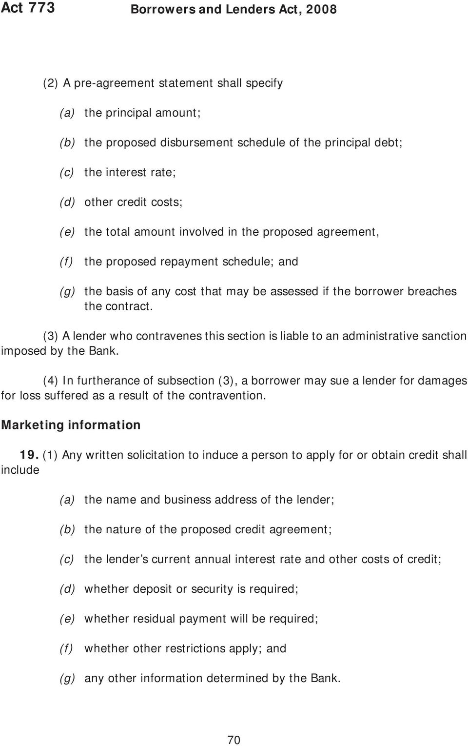 contract. (3) A lender who contravenes this section is liable to an administrative sanction imposed by the Bank.