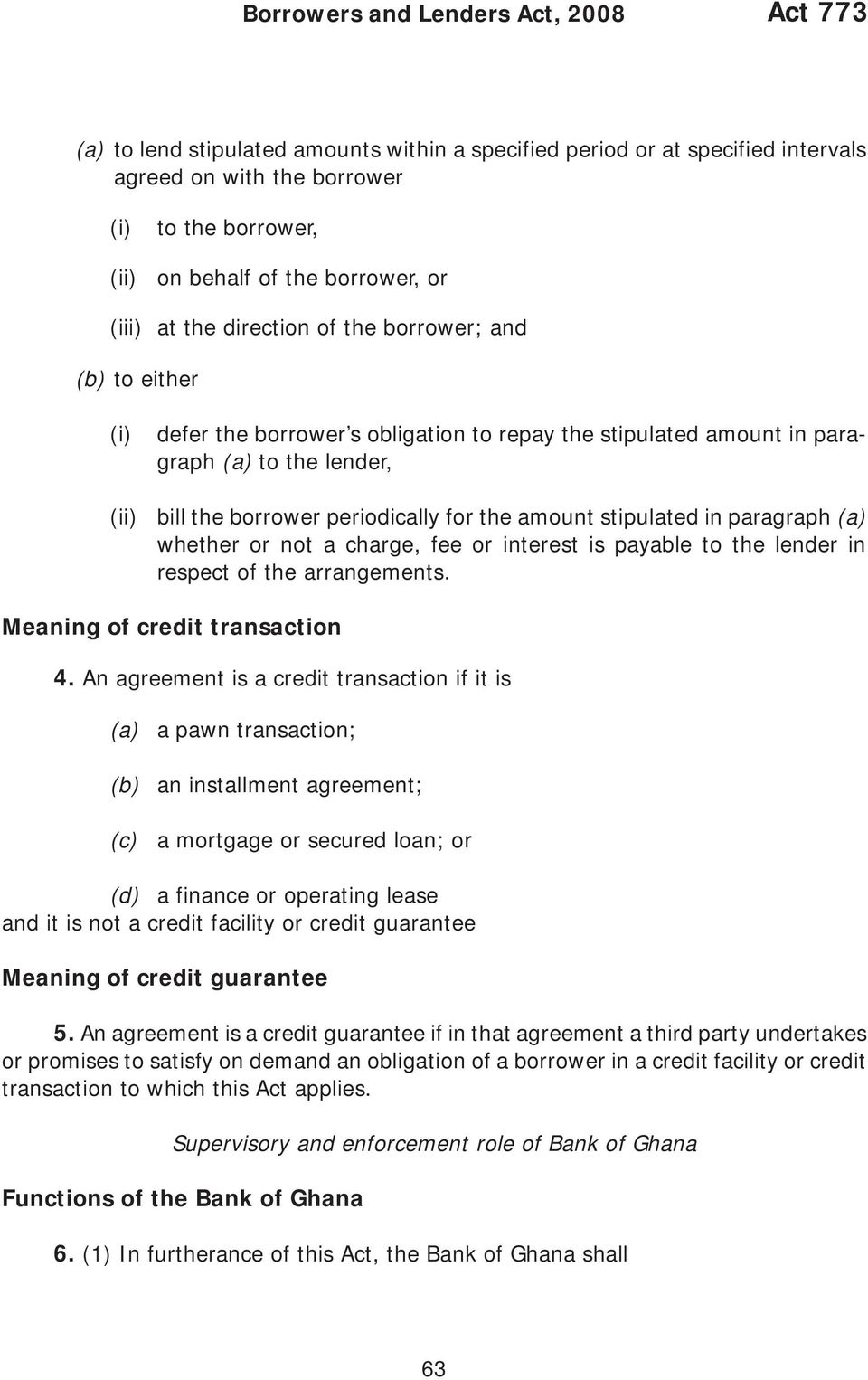amount stipulated in paragraph whether or not a charge, fee or interest is payable to the lender in respect of the arrangements. Meaning of credit transaction 4.