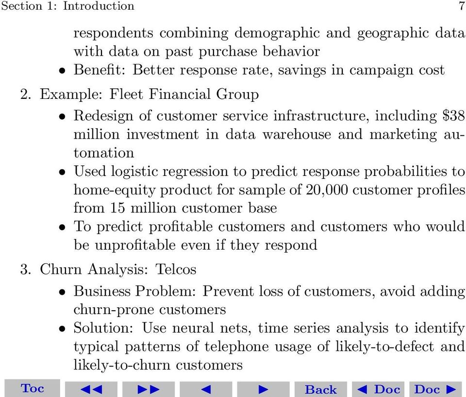 probabilities to home-equity product for sample of 20,000 customer profiles from 15 million customer base To predict profitable customers and customers who would be unprofitable even if they respond