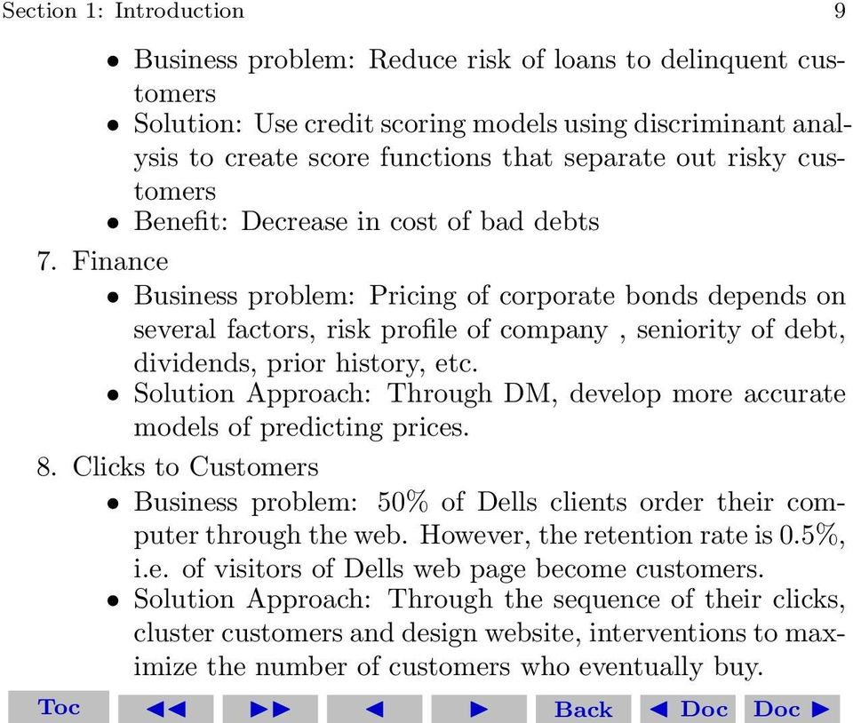 Finance Business problem: Pricing of corporate bonds depends on several factors, risk profile of company, seniority of debt, dividends, prior history, etc.