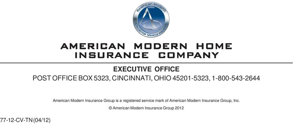 American Modern Insurance Group is a registered service mark of