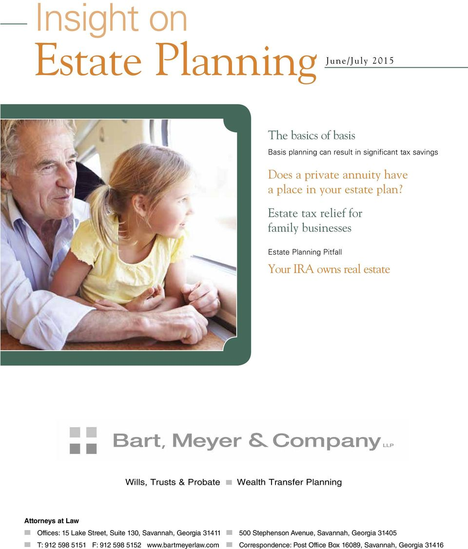 Estate tax relief for family businesses Estate Planning Pitfall Your IRA owns real estate Wills, Trusts & Probate n Wealth Transfer