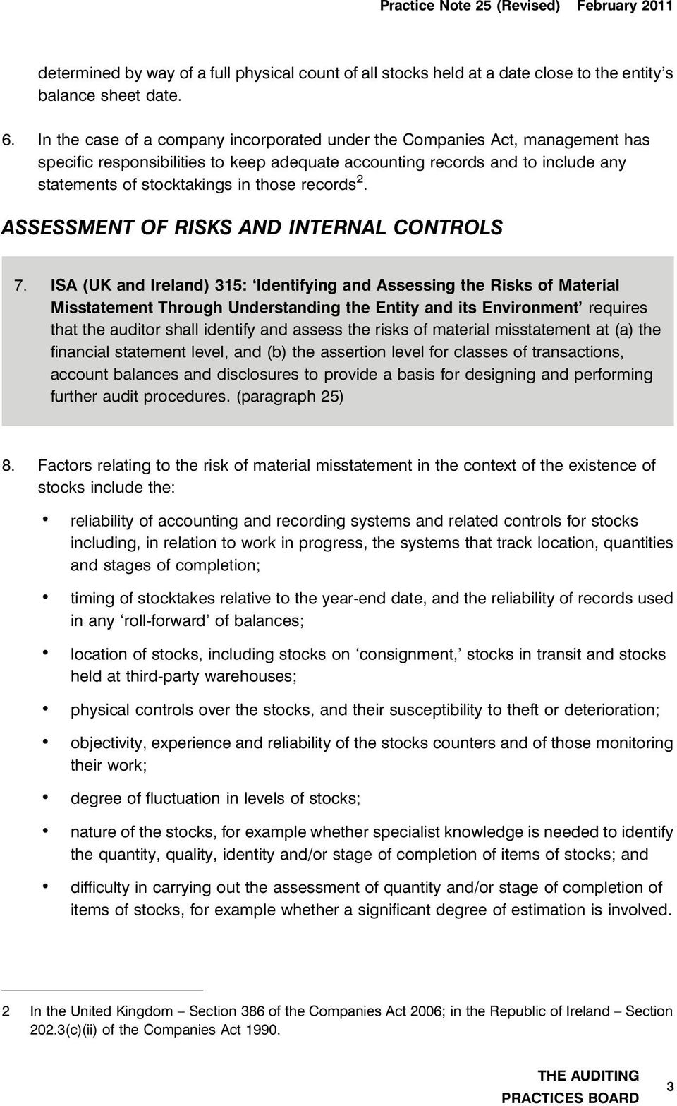 records 2. ASSESSMENT OF RISKS AND INTERNAL CONTROLS 7.
