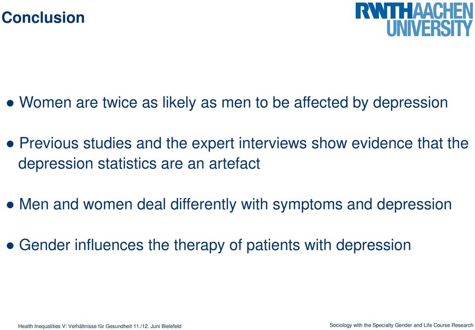 depression statistics are an artefact Men and women deal differently with