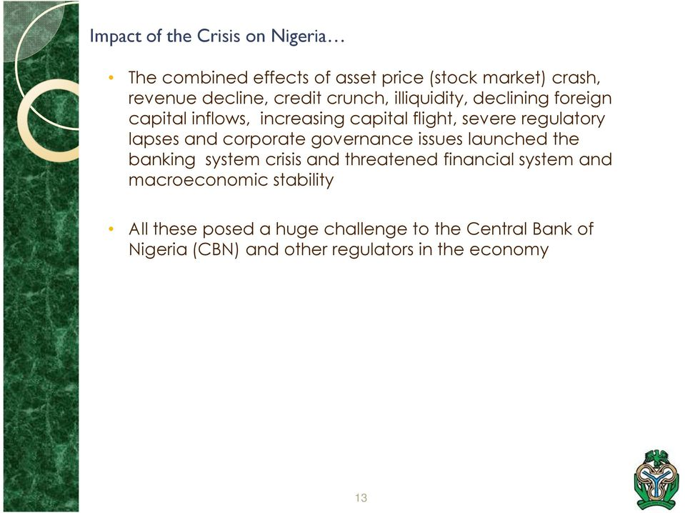 corporate governance issues launched the banking system crisis and threatened financial system and macroeconomic