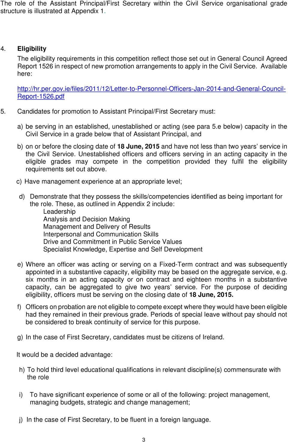 Available here: http://hr.per.gov.ie/files/2011/12/letter-to-personnel-officers-jan-2014-and-general-council- Report-1526.pdf 5.