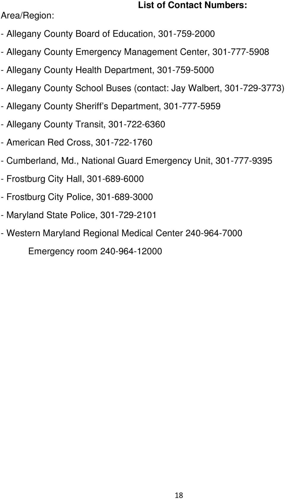Allegany County Transit, 301-722-6360 - American Red Cross, 301-722-1760 - Cumberland, Md.