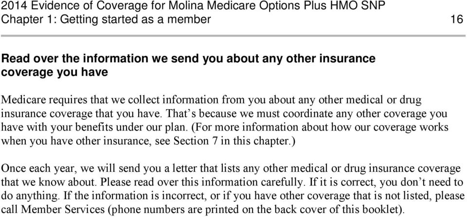 (For more information about how our coverage works when you have other insurance, see Section 7 in this chapter.