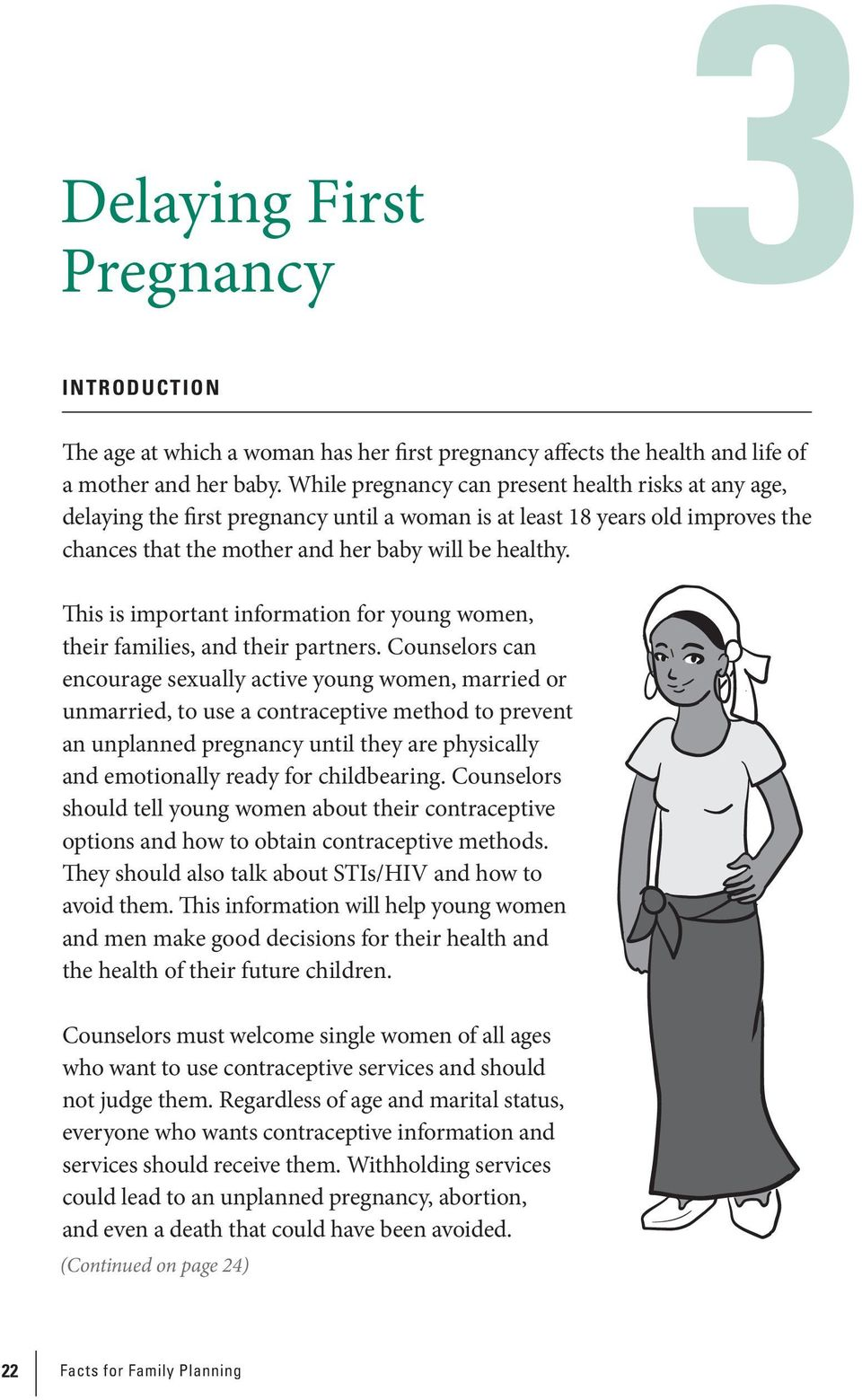 This is important information for young women, their families, and their partners.