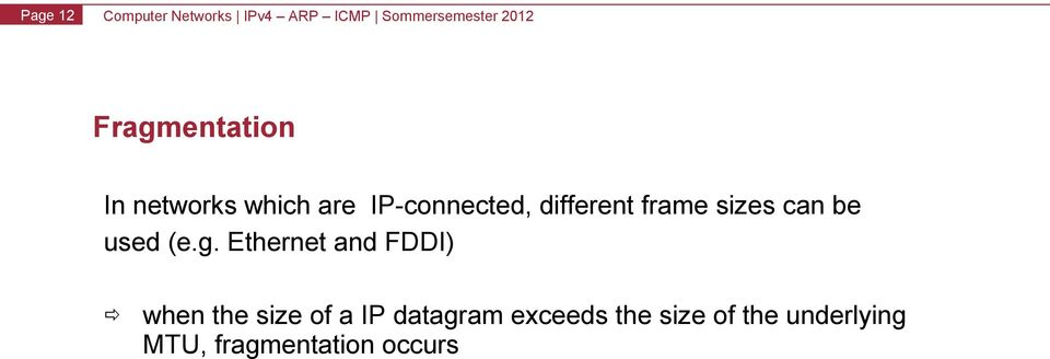 g. Ethernet and FDDI) when the size of a IP