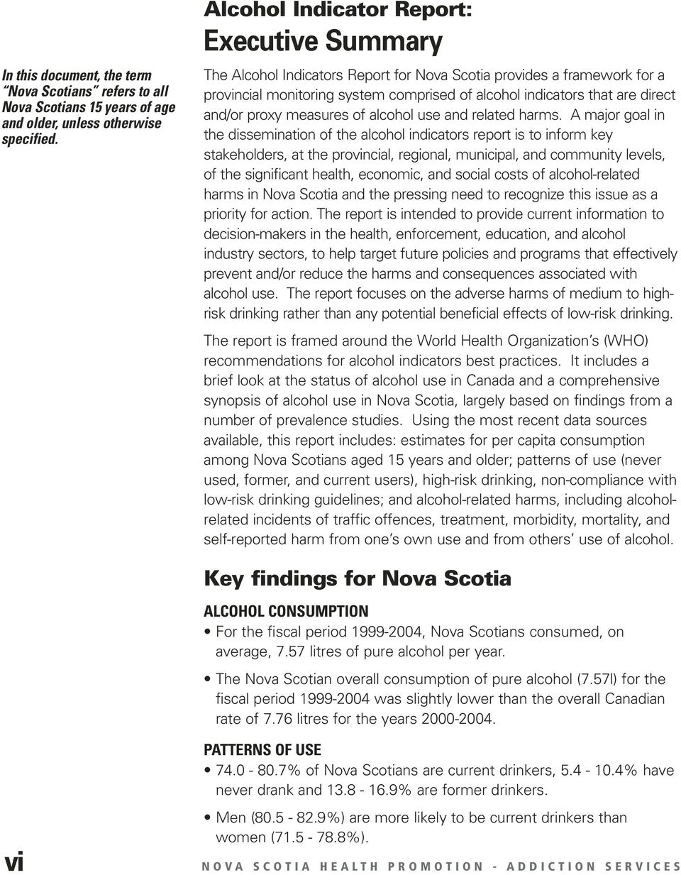 and/or proxy measures of alcohol use and related harms.