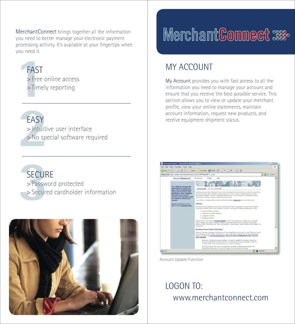 you need to manage your account and ensure that you receive the best possible service.
