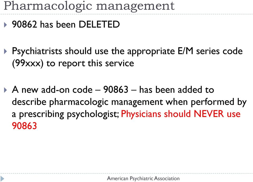 add-on code 90863 has been added to describe pharmacologic management