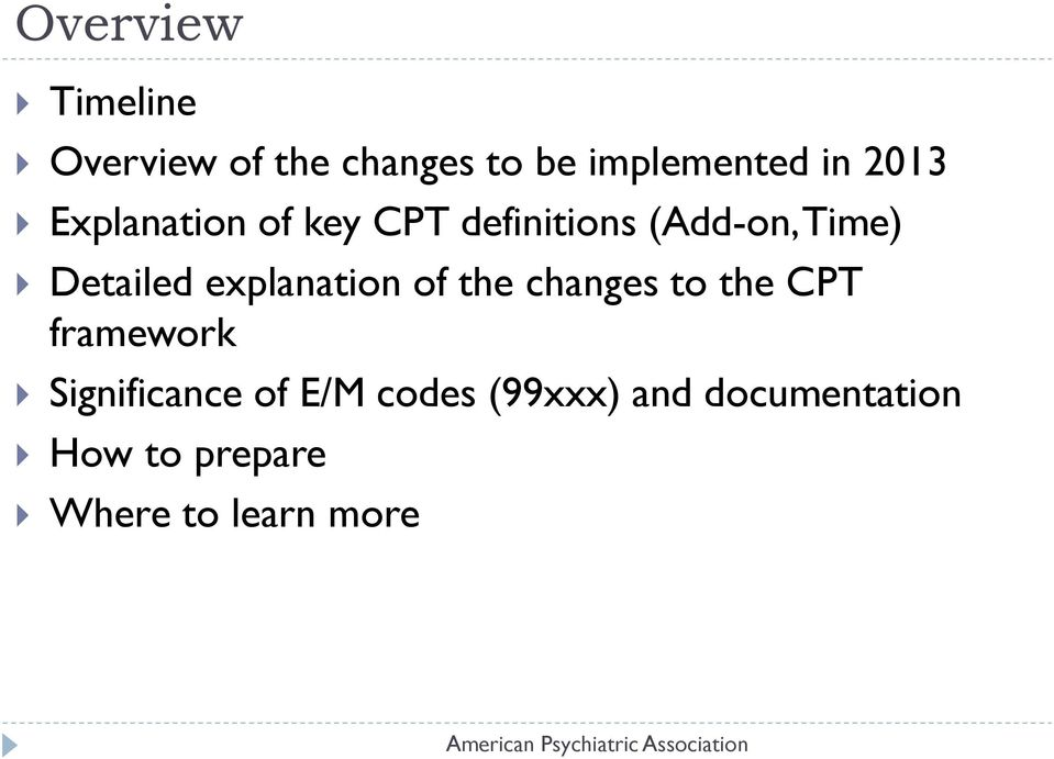 explanation of the changes to the CPT framework Significance of