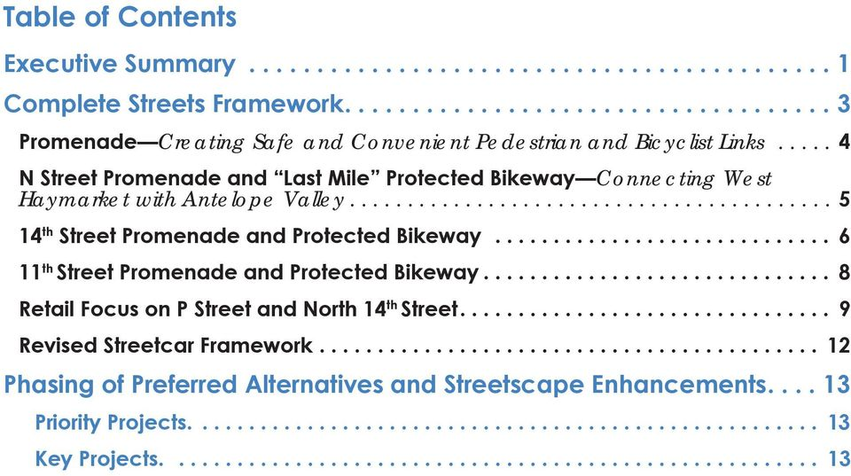 ............................ 6 11 th Street Promenade and Protected Bikeway.............................. 8 Retail Focus on P Street and North 14 th Street................................ 9 Revised Streetcar Framework.