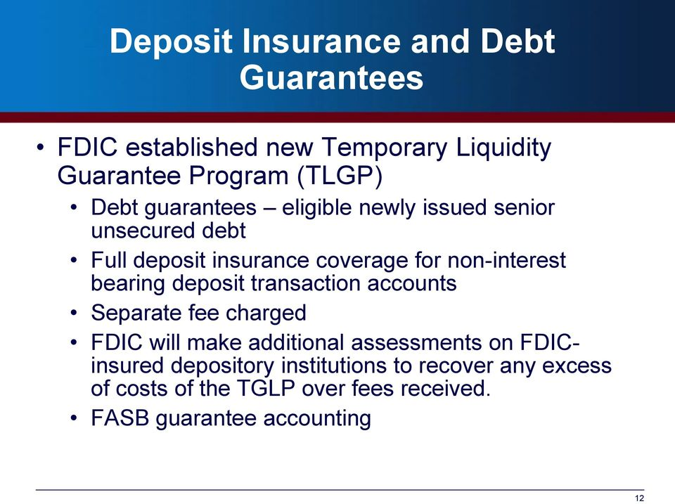 bearing deposit transaction accounts Separate fee charged FDIC will make additional assessments on