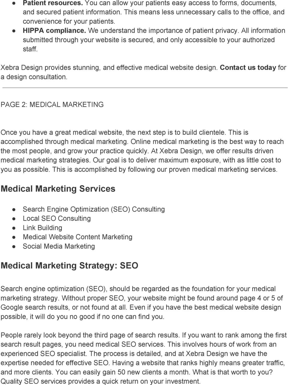 Xebra Design provides stunning, and effective medical website design. Contact us today for a design consultation.