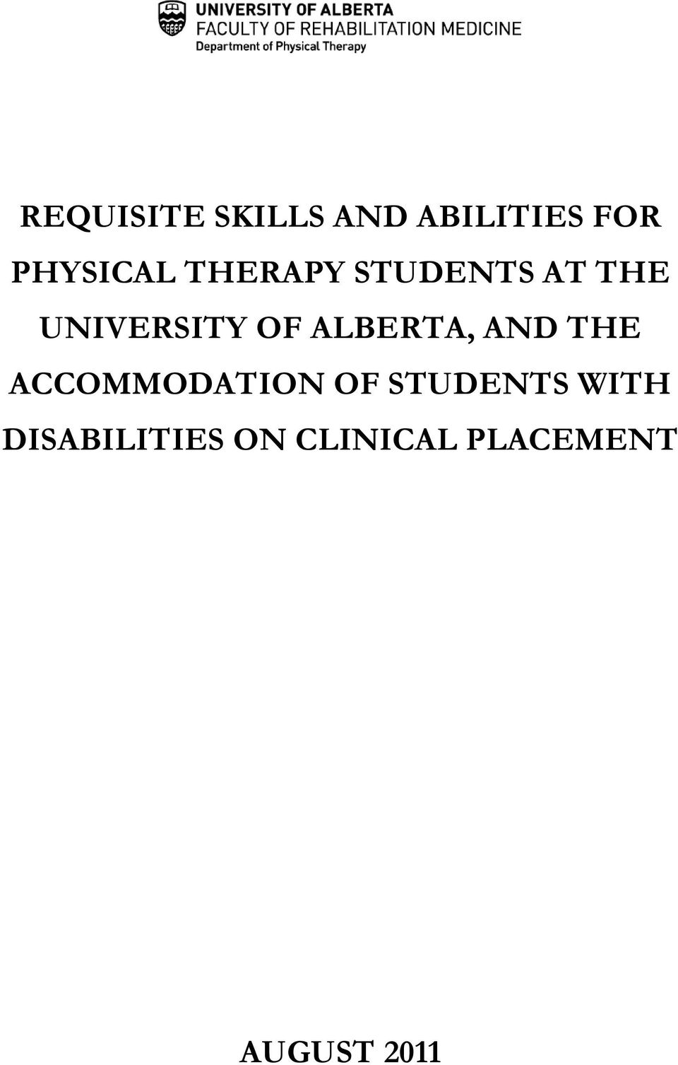 ALBERTA, AND THE ACCOMMODATION OF STUDENTS