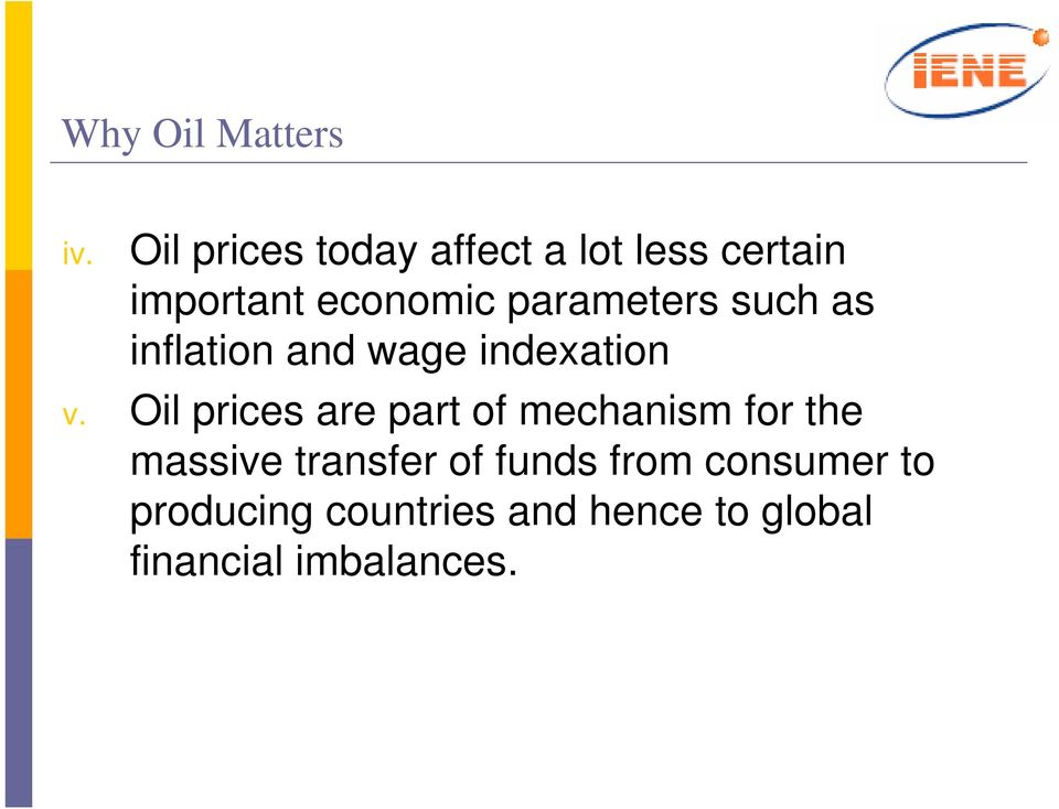 inflation and wage indexation v. Oil prices are part of mechanism for the v.