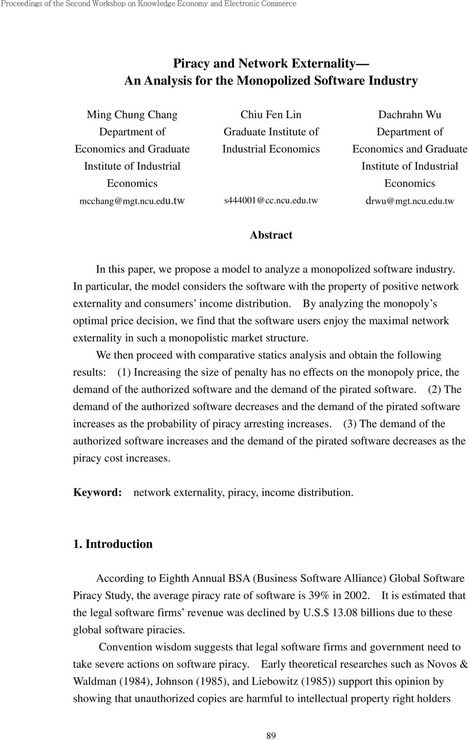 In articular, the model considers the software with the roerty of ositive network externality and consumers income distribution.