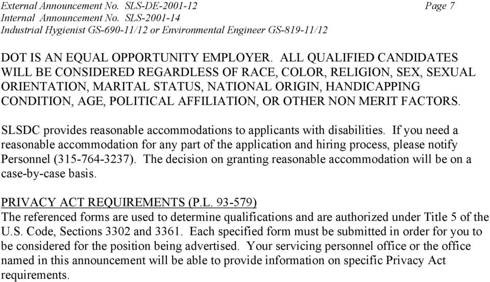 NON MERIT FACTORS. SLSDC provides reasonable accommodations to applicants with disabilities.