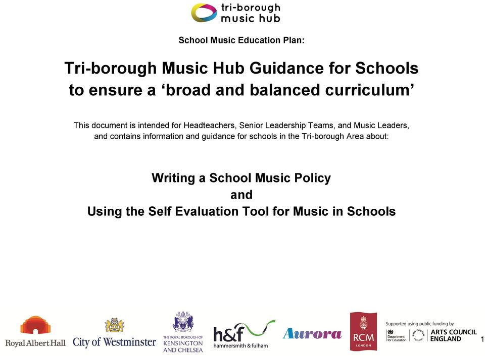 and Music Leaders, and contains information and guidance for schools in the Tri-borough Area