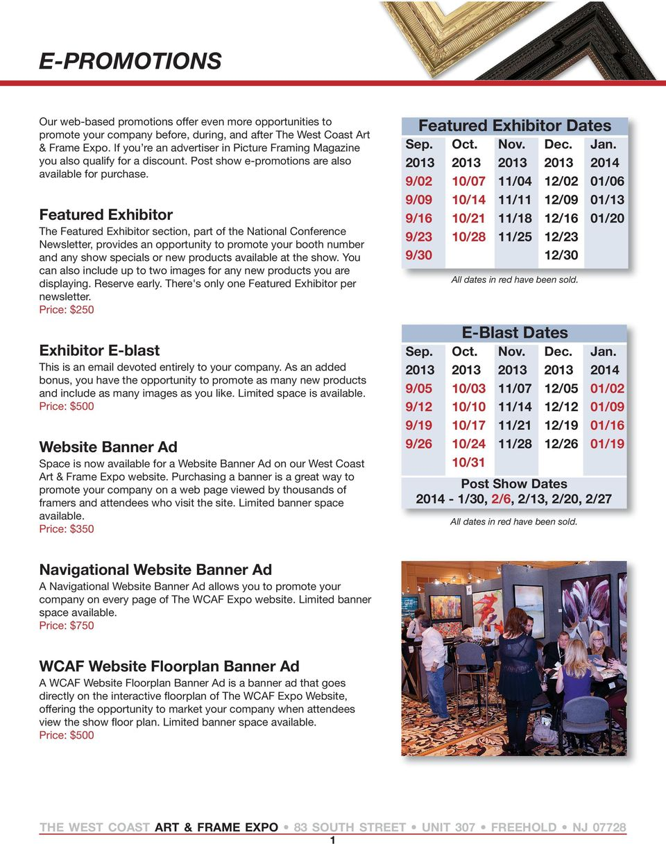 Featured Exhibitor The Featured Exhibitor section, part of the National Conference Newsletter, provides an opportunity to promote your booth number and any show specials or new products available at