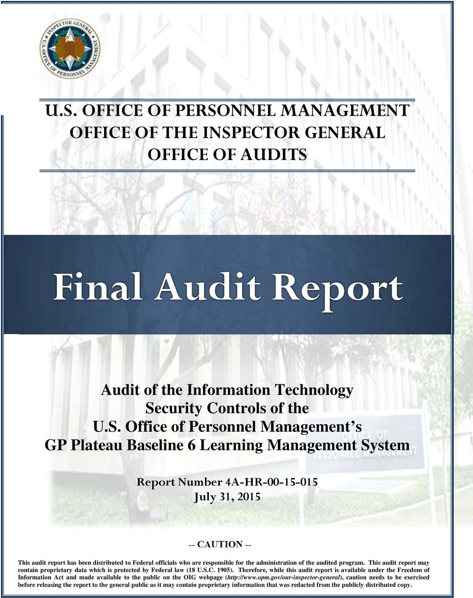 for the administration of the audited program. This audit report may contain proprietary data which is protected by Federal law (18 U.S.C. 1905).