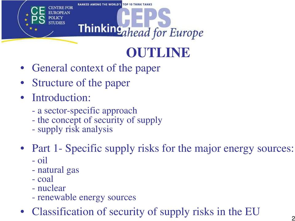 Part 1- Specific supply risks for the major energy sources: - oil - natural gas -