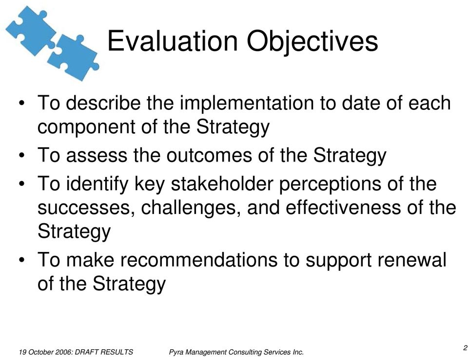 identify key stakeholder perceptions of the successes, challenges, and