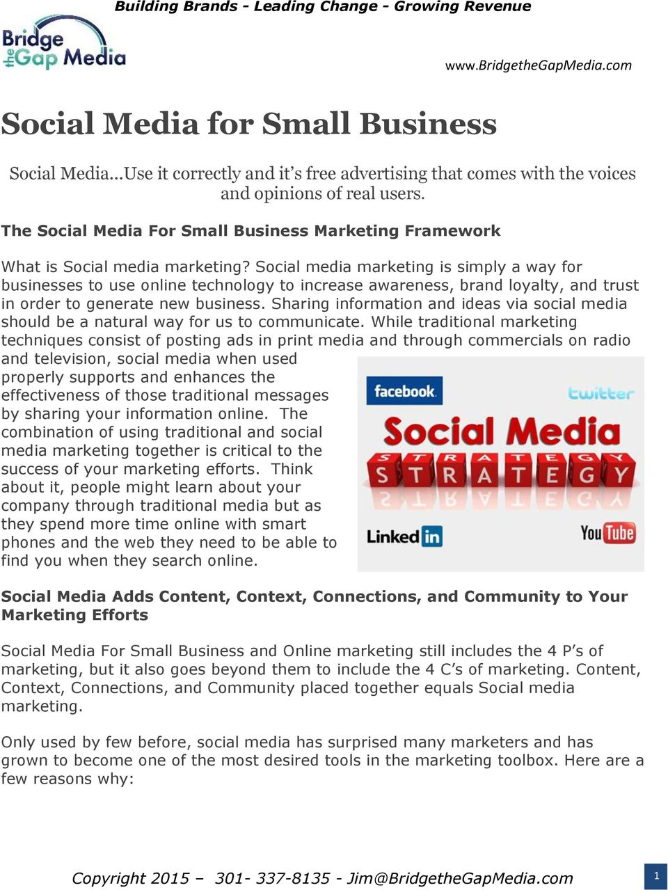 Social media marketing is simply a way for businesses to use online technology to increase awareness, brand loyalty, and trust in order to generate new business.