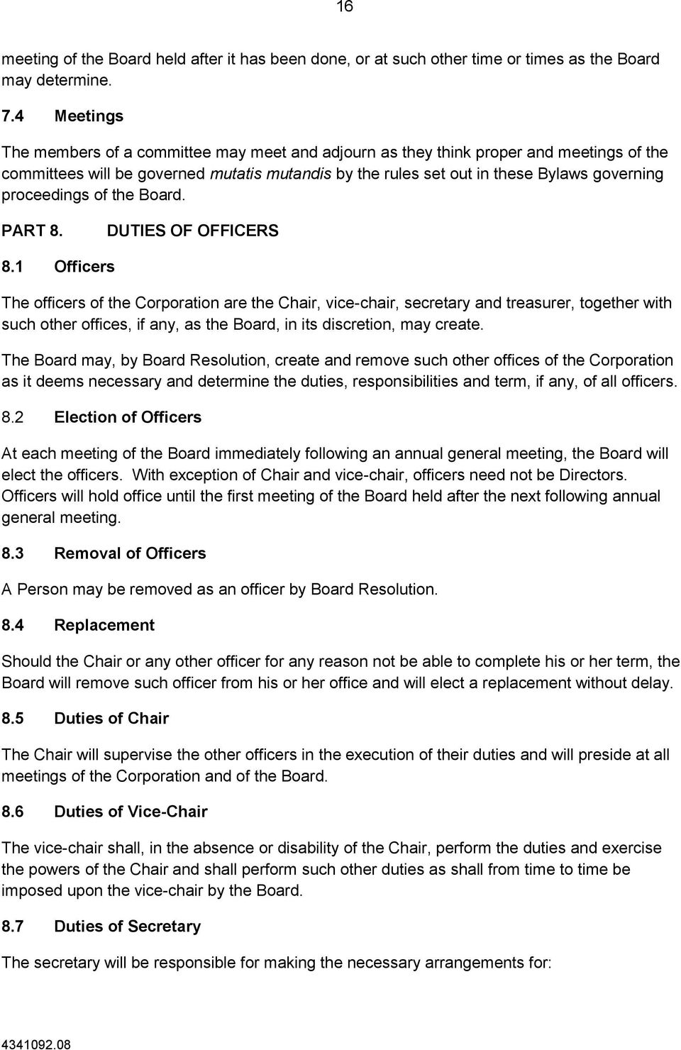 proceedings of the Board. PART 8. DUTIES OF OFFICERS 8.