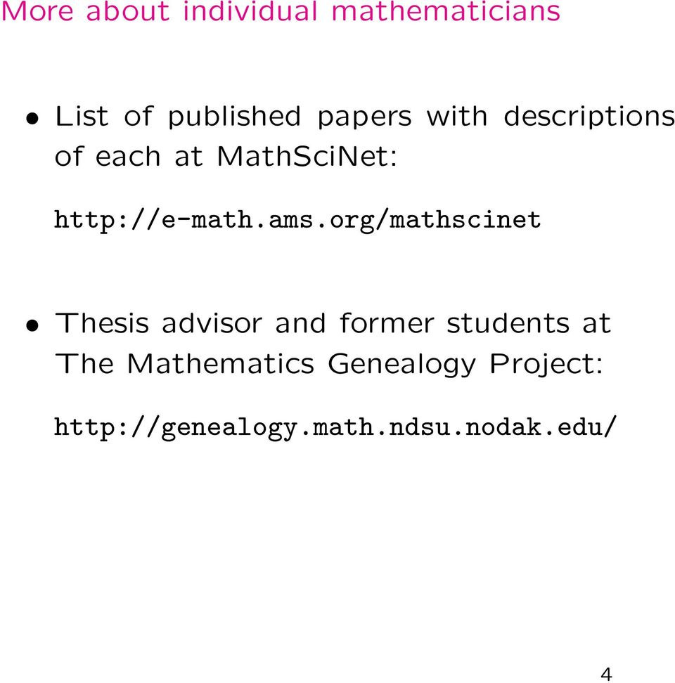 org/mathscinet Thesis advisor and former students at The