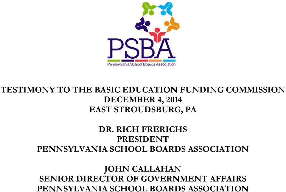 RICH FRERICHS PRESIDENT PENNSYLVANIA SCHOOL BOARDS