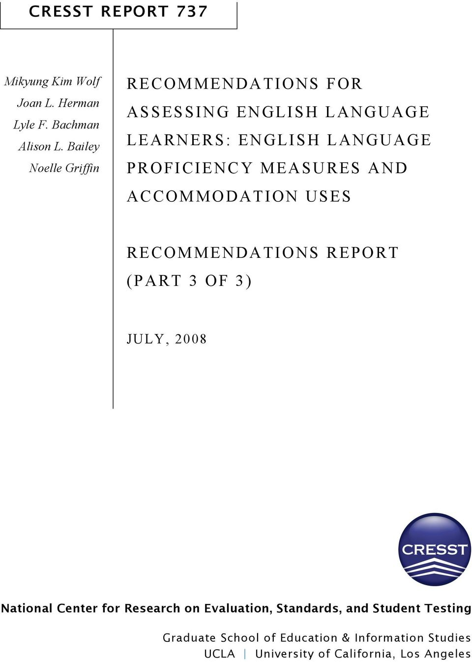 MEASURES AND ACCOMMODATION USES RECOMMENDATIONS REPORT (PART 3 OF 3) JULY, 2008 National Center for