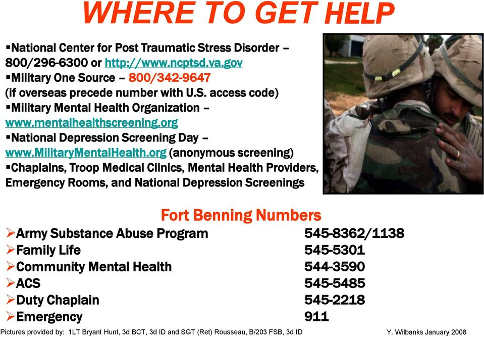 org (anonymous screening) Chaplains, Troop Medical Clinics, Mental Health Providers, Emergency Rooms, and National Depression Screenings Fort Benning Numbers Army Substance Abuse