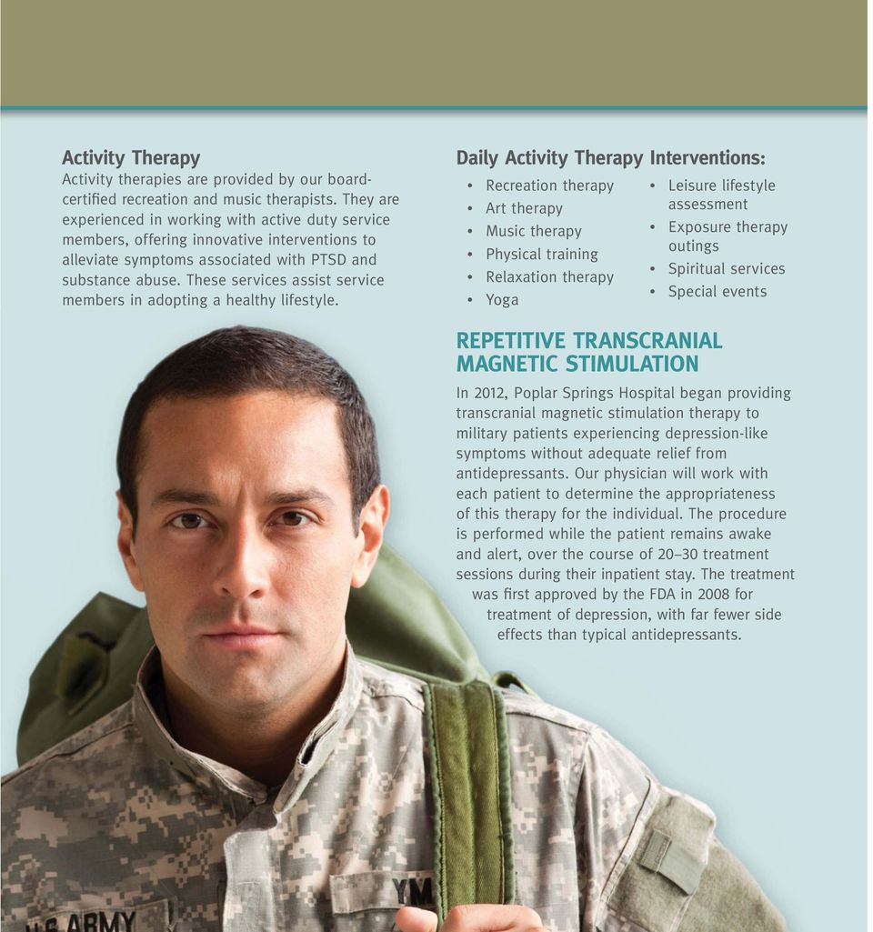 These services assist service members in adopting a healthy lifestyle.